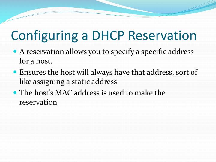 Configuring a DHCP Reservation