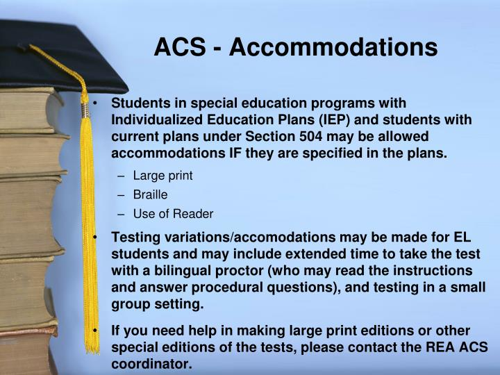 ACS - Accommodations