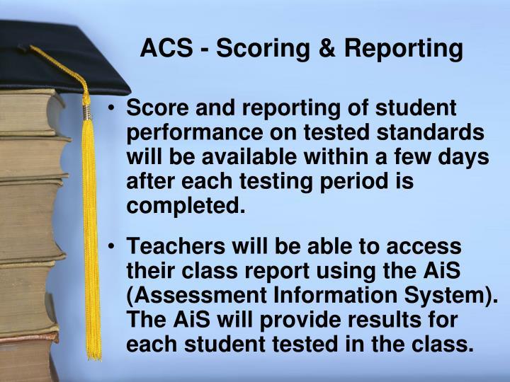 ACS - Scoring & Reporting