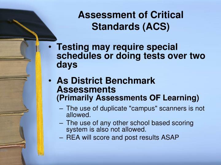 Assessment of Critical Standards (ACS)