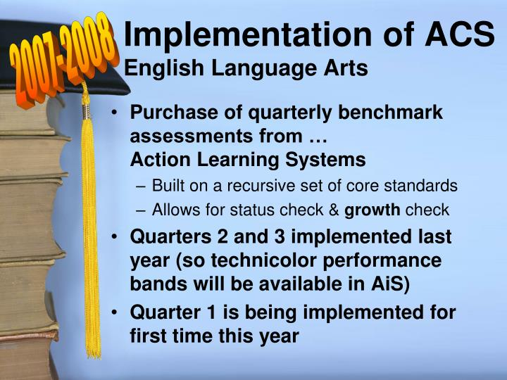 Implementation of ACS