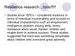 resilience research tons