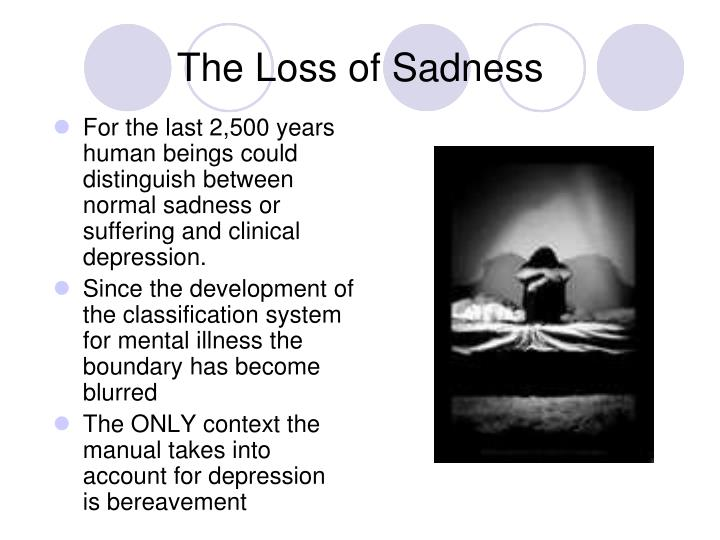 The Loss of Sadness