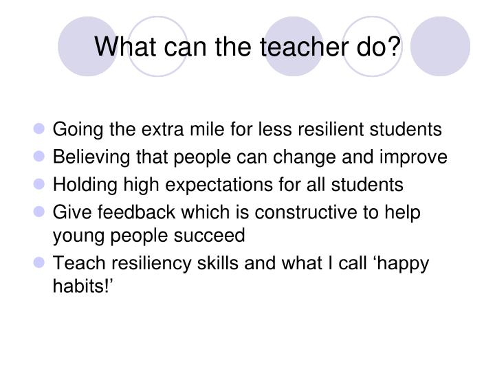 What can the teacher do?