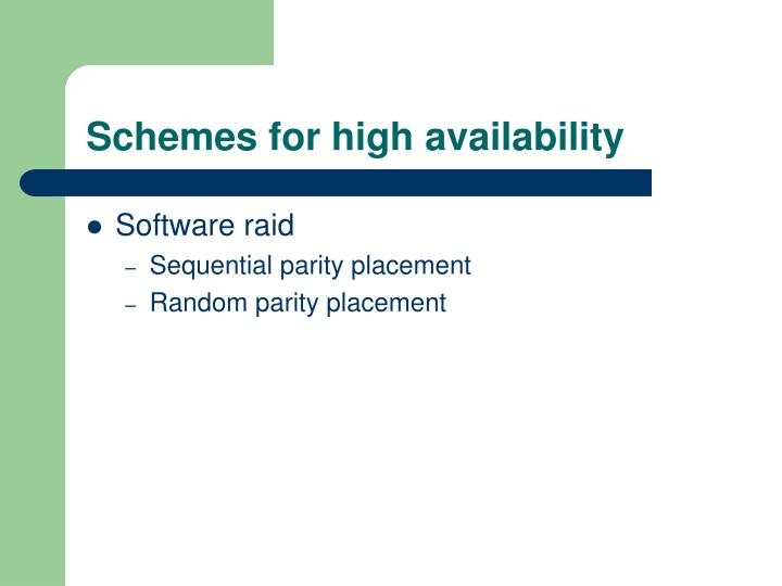 Schemes for high availability