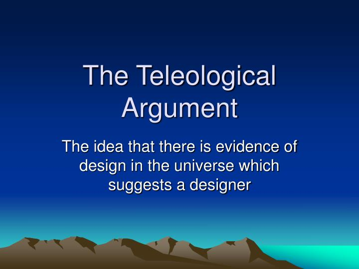 essays on the argument from design William paley s argument from design our world is like a watch, and watches require watchmakers, so our world must have an intelligent.