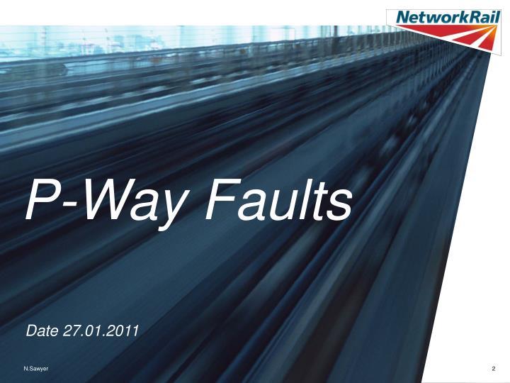 P-Way Faults