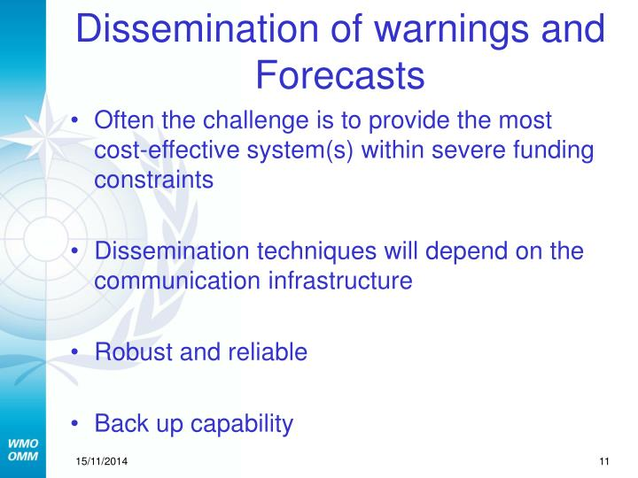 Dissemination of warnings and Forecasts