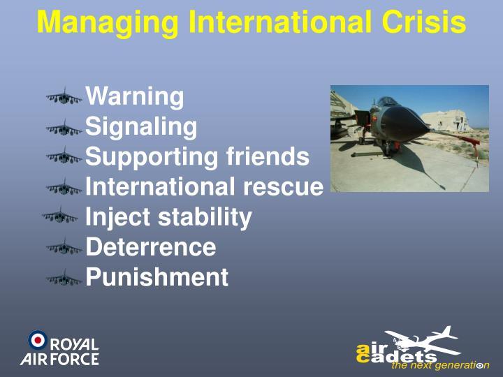 Managing International Crisis