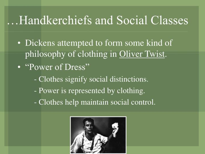 …Handkerchiefs and Social Classes