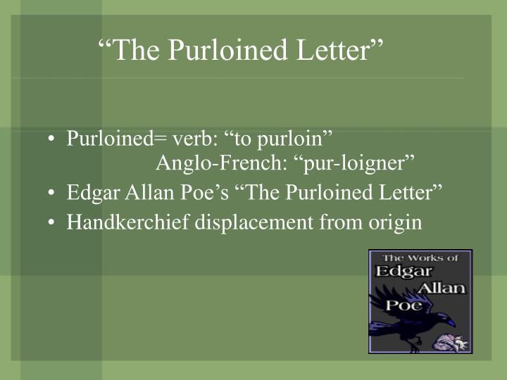 """The Purloined Letter"""