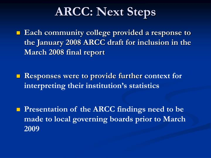 ARCC: Next Steps