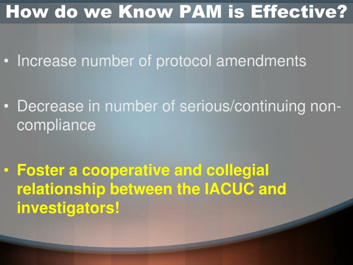 How do we Know PAM is Effective?