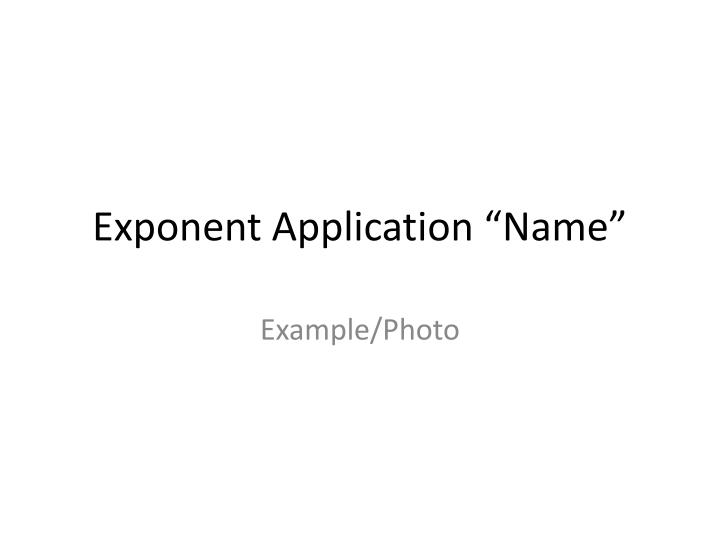 Exponent application name