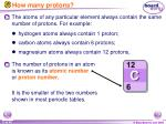 how many protons