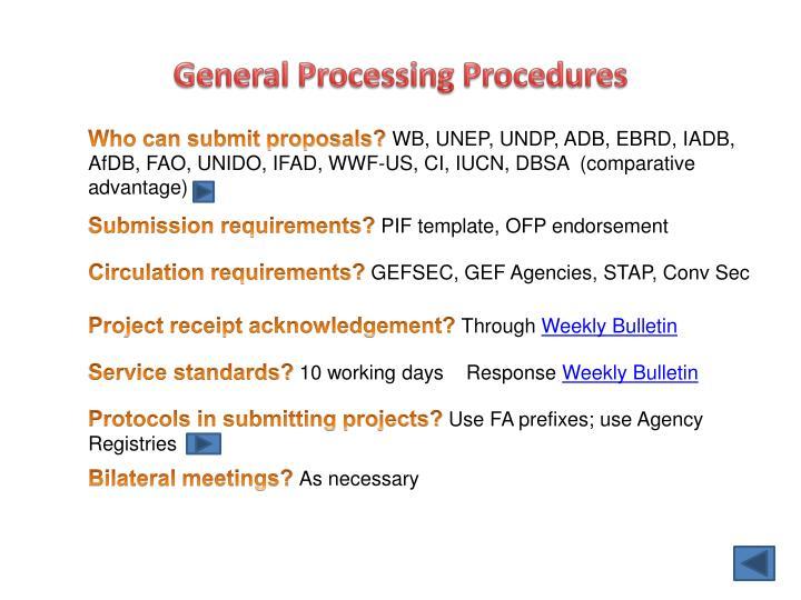 General Processing Procedures