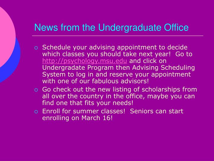 News from the Undergraduate Office