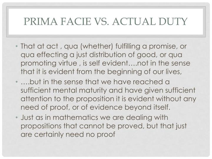 Prima Facie Vs. Actual Duty
