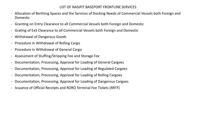 LIST OF NASIPIT BASEPORT FRONTLINE SERVICES