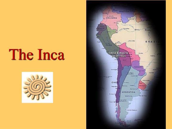 The Inca