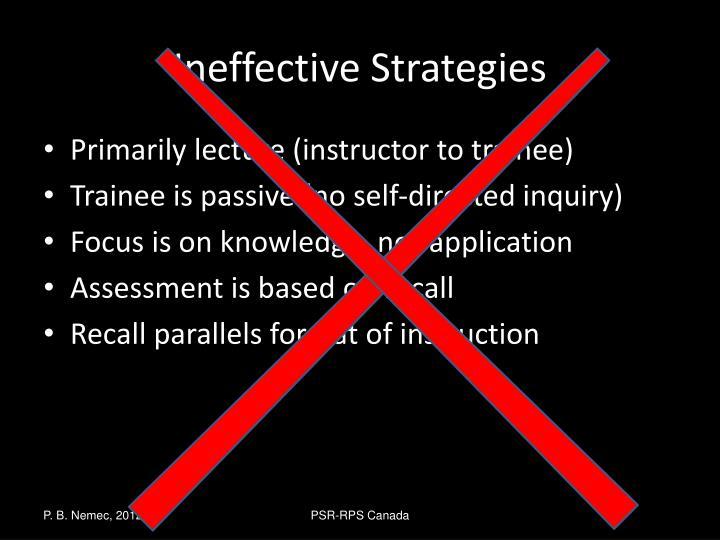 Ineffective Strategies