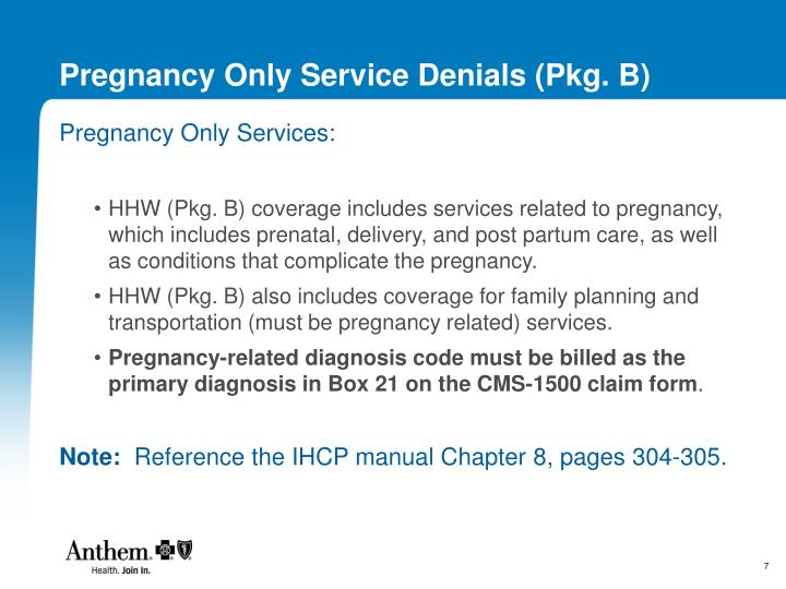 Pregnancy Only Service Denials (Pkg. B)
