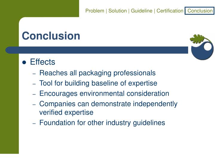 Problem | Solution | Guideline | Certification | Conclusion
