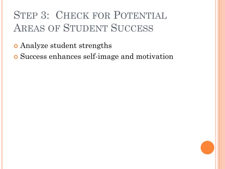 Step 3:  Check for Potential Areas of Student Success