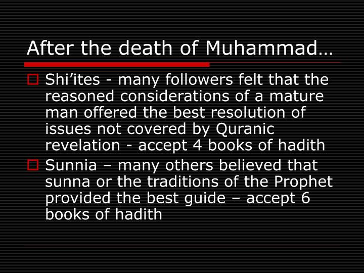 After the death of Muhammad…