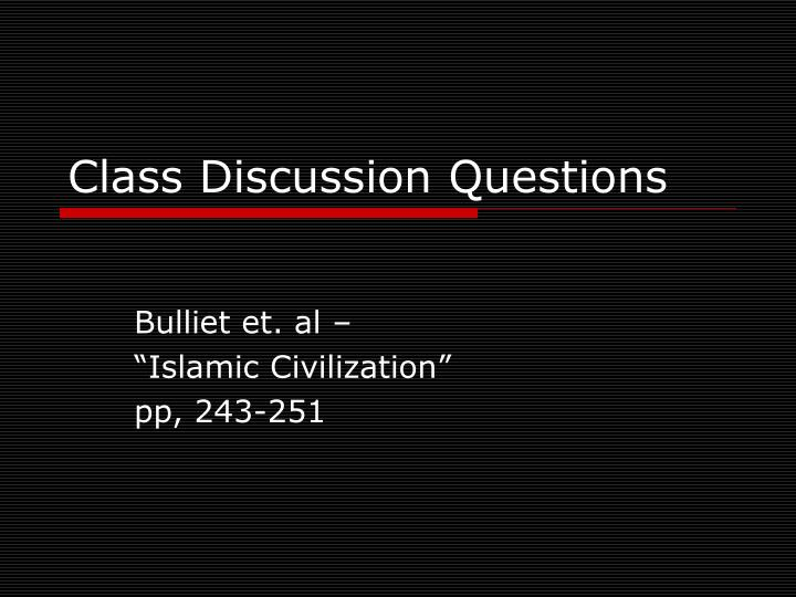 Class discussion questions