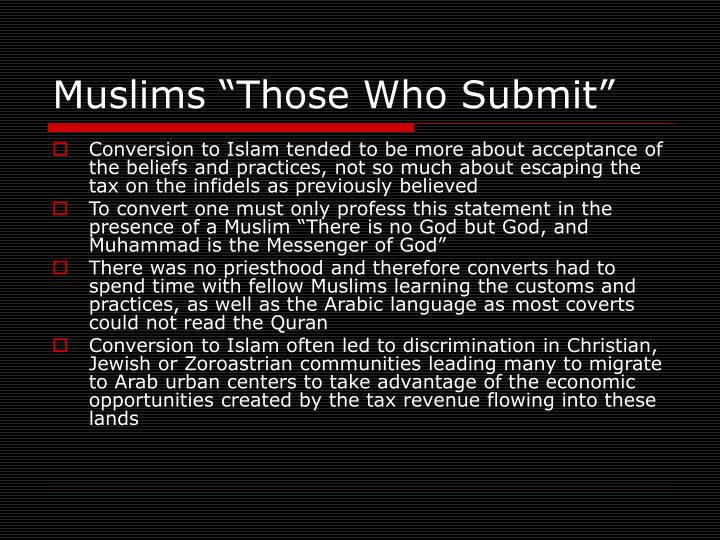 "Muslims ""Those Who Submit"""