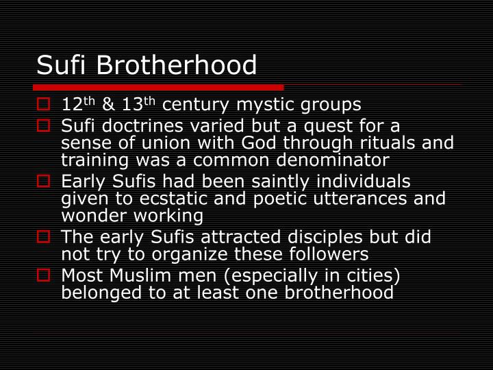 Sufi Brotherhood