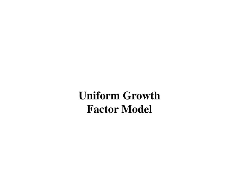 Uniform Growth