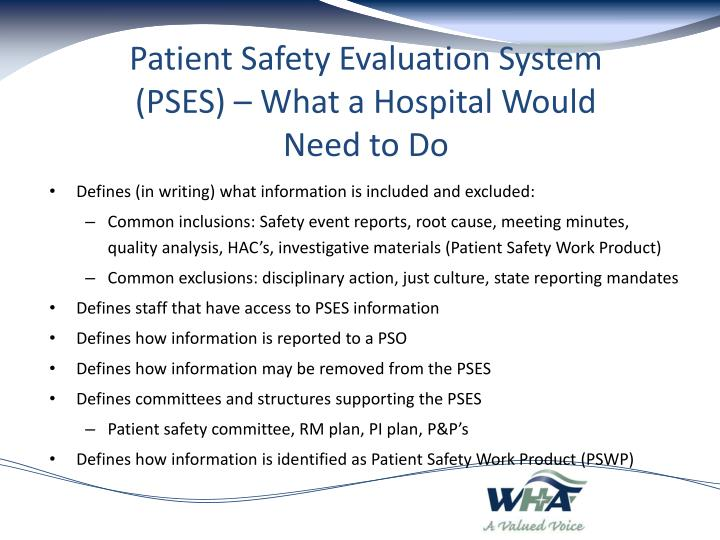 Patient Safety Evaluation System (PSES) – What a Hospital Would Need to Do