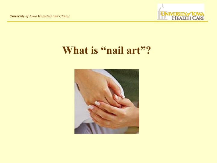 "What is ""nail art""?"