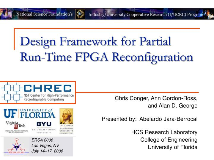 Design framework for partial run time fpga reconfiguration