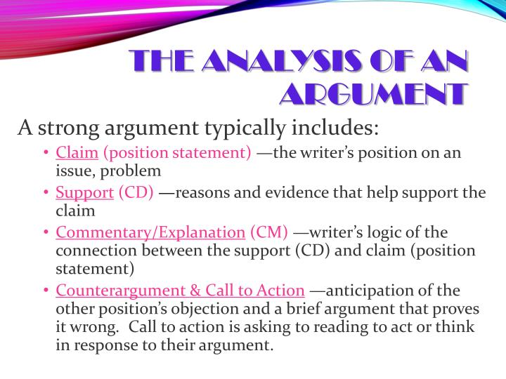 The Analysis of an Argument