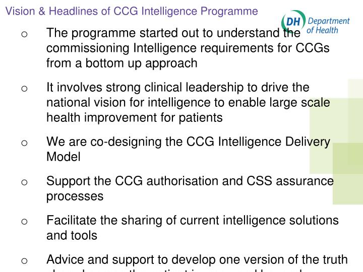 Vision & Headlines of CCG Intelligence Programme