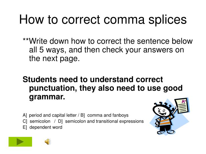 How to correct comma splices