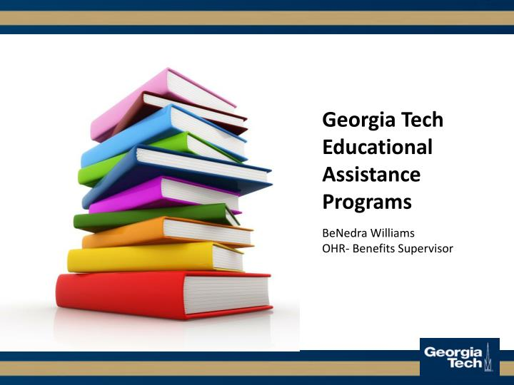 Georgia Tech Educational Assistance Programs