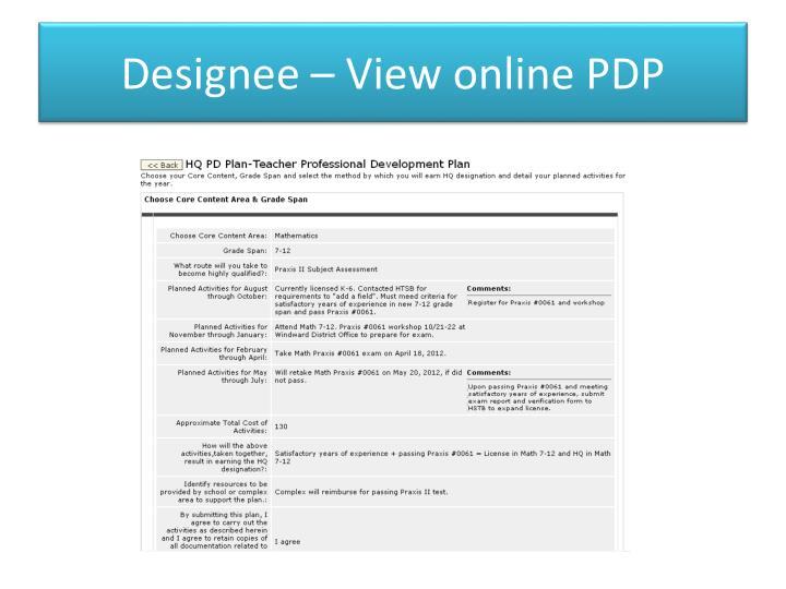 Designee – View online PDP