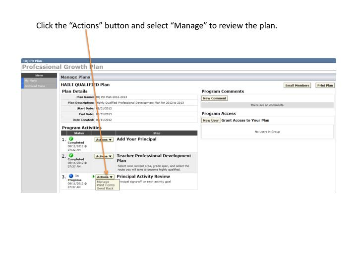"Click the ""Actions"" button and select ""Manage"" to review the"