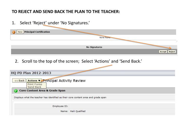 TO REJECT AND SEND BACK THE PLAN TO THE TEACHER: