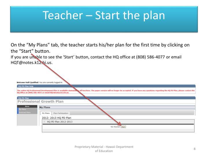 Teacher – Start the plan