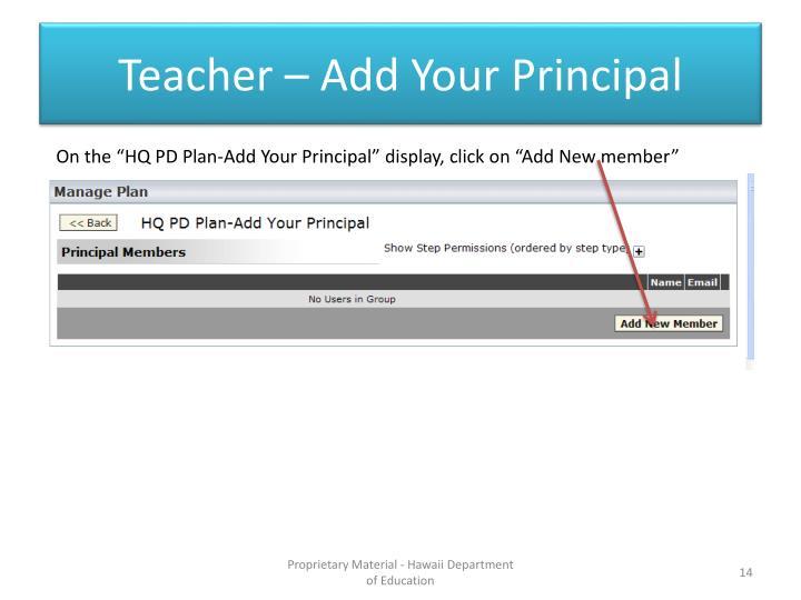 Teacher – Add Your Principal