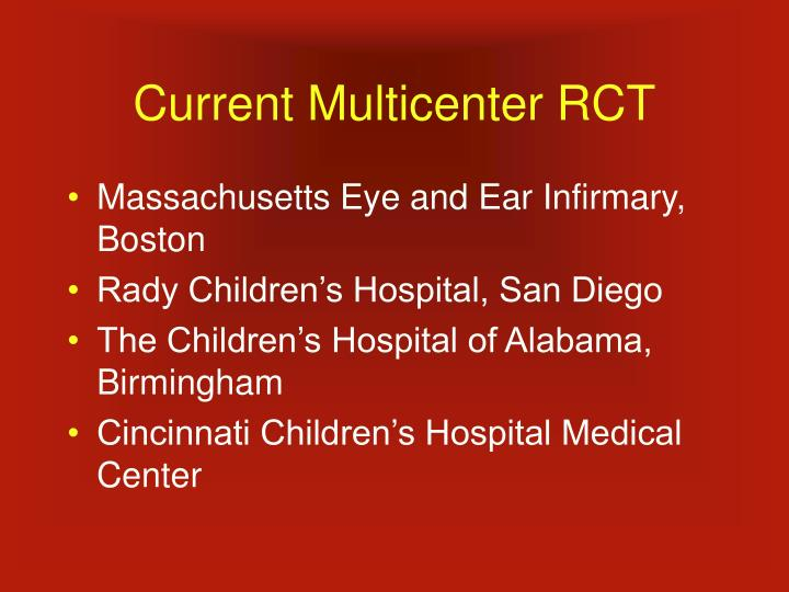 Current Multicenter RCT