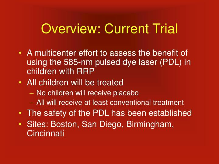 Overview current trial