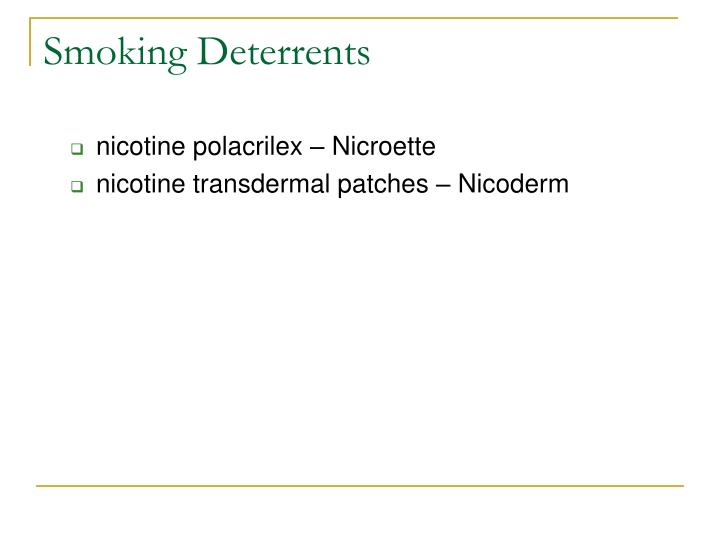 Smoking Deterrents