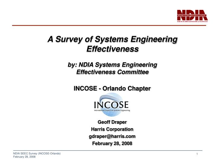 A Survey of Systems Engineering Effectiveness
