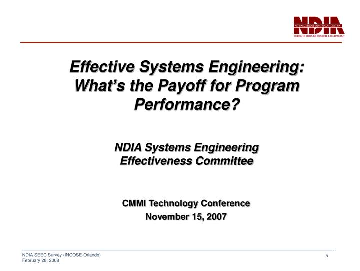 Effective Systems Engineering:  What's the Payoff for Program Performance?